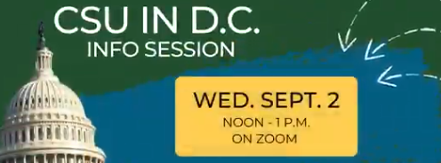 CSU in D.C. Info Session Wed. Sept 2 at noon